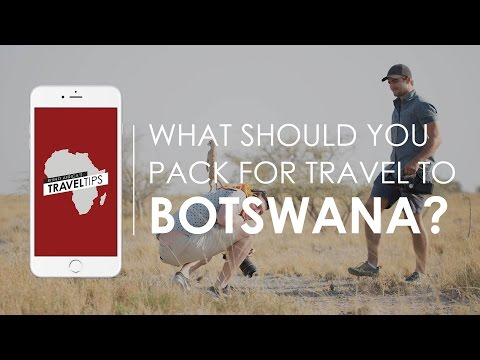 What should you pack for travel to Botswana? Rhino Africa's Travel Tips