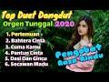 TOP DANGDUT ORGEN  TUNGGAL 2020