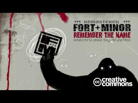Fort Minor - Remember The Name [ReMix By ANDiTKO]