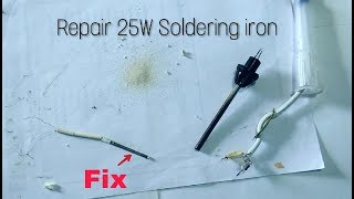 How to repair 25W Soldering iron||Fix Heating element