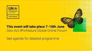 Act #ForNature Global Online Forum - Monday