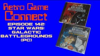 Retro Game Connect #142: Star Wars: Galactic Battlegrounds (PC)