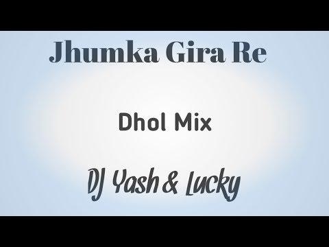 jhumka-gira-re-  -nashik-dhol-  -dj-lucky-dj-yash-nsk