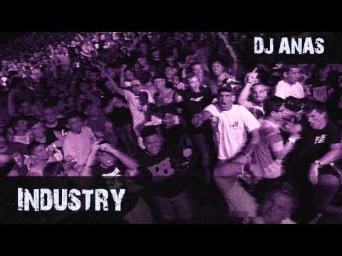Dj Anas - Industry