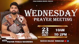 WEDNESDAY PRAYER MEETING     LIVE STREAM    23- 06- 2021 II