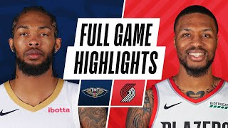 PELICANS at TRAIL BLAZERS | FULL GAME HIGHLIGHTS | March 16, 2021