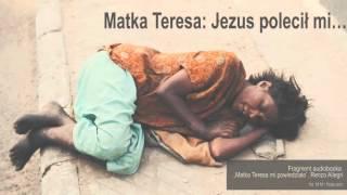 Matka Teresa: Jezus polecił mi to zrobić
