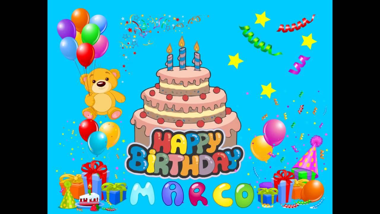 Auguri Per Il Tuo Compleanno Marco Youtube