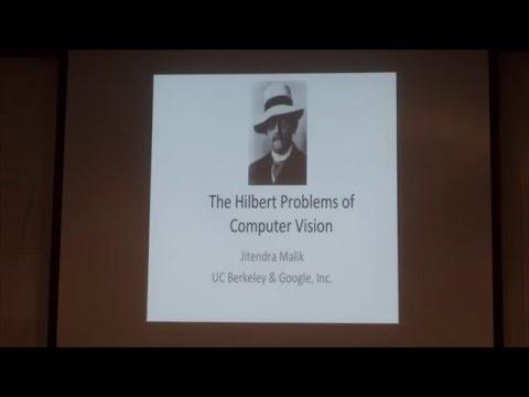 Jitendra Malik - The Hilbert Problems of Computer Vision