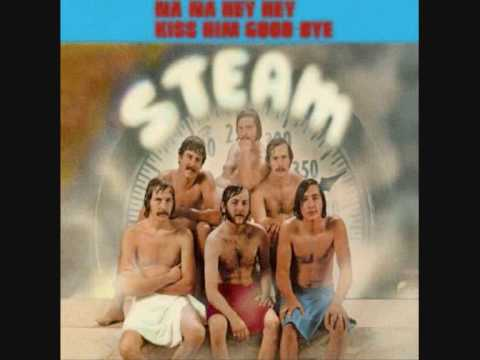 Steam - na na hey hey kiss him goodbye