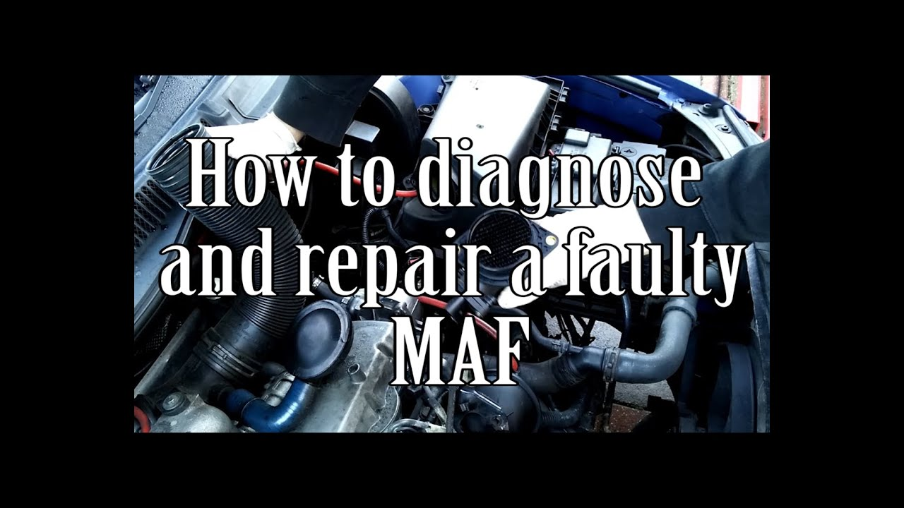 hight resolution of how to diagnose and repair a maf sensor