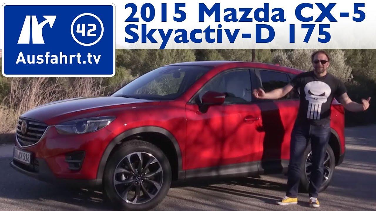 2015 mazda cx-5 skyactiv-d 175 awd (mt) - kaufberatung, test, review
