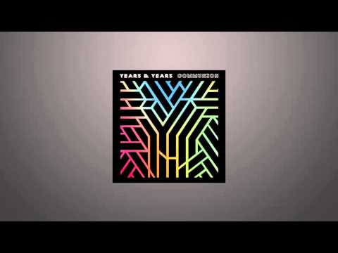 Years & Years - Eyes Shut (Album Version) HQ