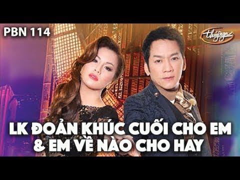 Doan Khuc Cuoi Cho Em & Em Ve Nao Co Hay - Minh Tuyet & Don Ho In PBN114