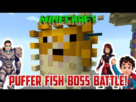 Minecraft PUFFER FISH BOSS BATTLE