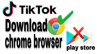 How To Download Tik Tok In Google Chrome/Tik Tok download without play store/Tik Tok APK file