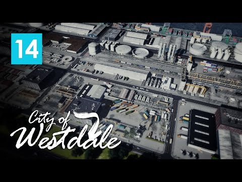Cities Skylines: City of Westdale EP14 - Antar International Port Part 2