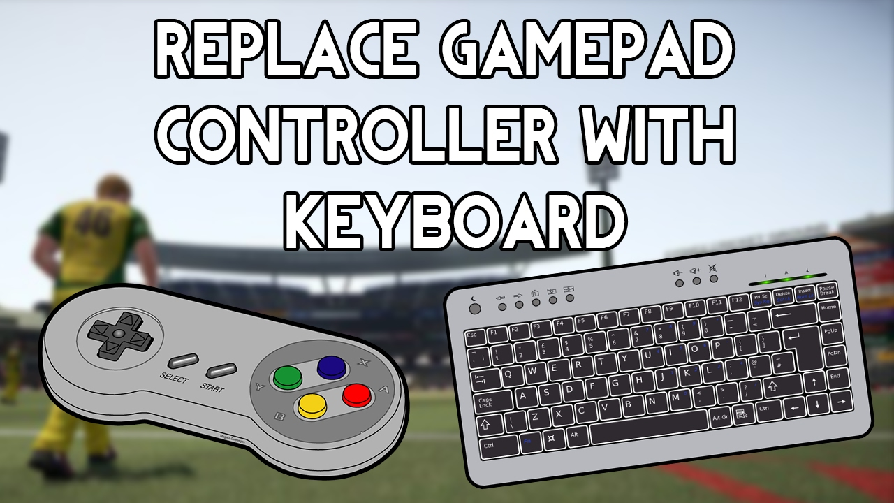 How To Replace Gamepad Controller with Keyboard For All PC Games