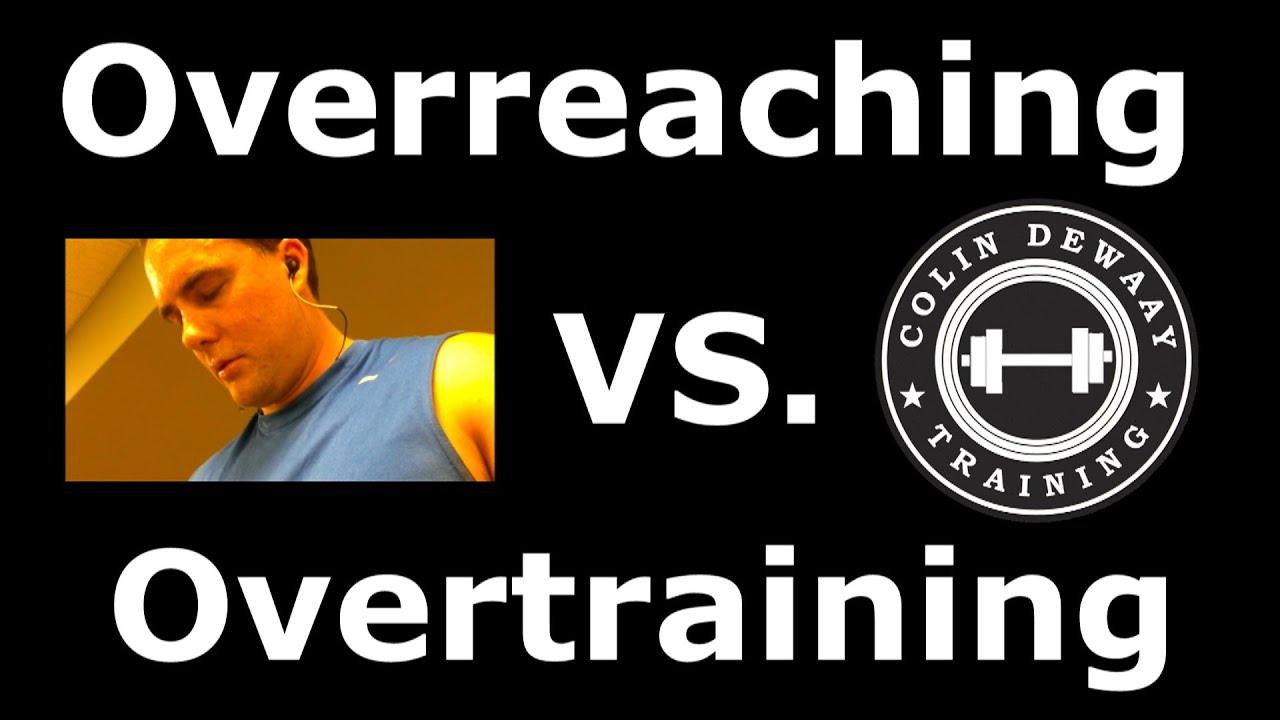 Overtraining Vs. Overreaching