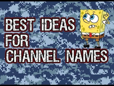 Best Youtube Channel Name Ideas! (2017)
