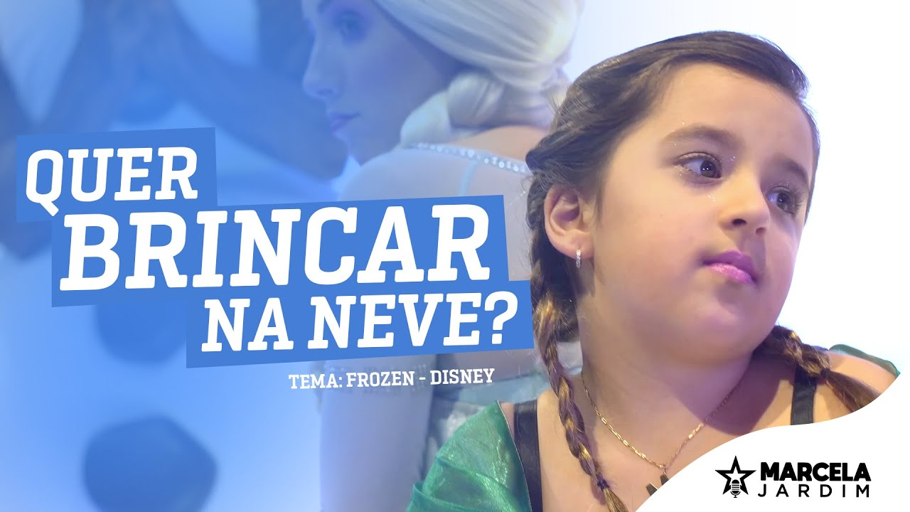 Marcela Jardim - Quer Brincar na Neve - Tema: Frozen (Cover Disney)