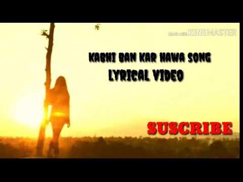 Kabhi ban kar hawa full lyrical song   sad romantic song   Ashiwini Bhardwaj   Khushbu sharma 