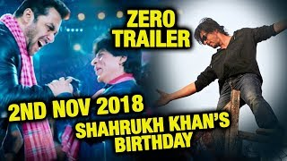 ZERO TRAILER Release On 2nd NOV | Shahrukh Khan's 53rd Birthday GRAND PARTY | Salman Khan As GUEST