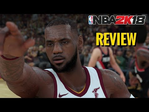 NBA 2K18 Review - The Good, The Bad And The Bottom Line