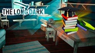 The Long Dark #2 Время изучать книги