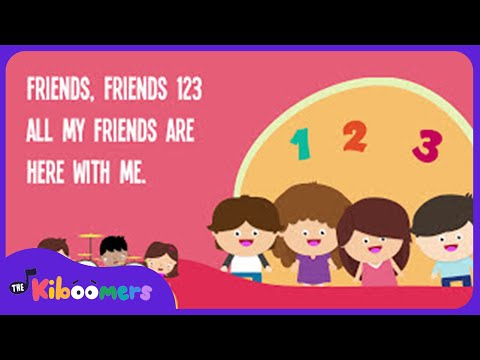 Friends, Friends 123 Song for Kids with Lyrics  Friendship Songs for Children  The Kiboomers