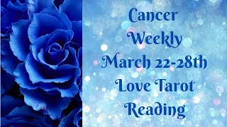 Cancer Weekly 💖~ YOU vs. THEM ~ March 22-28th Love Tarot Reading (GORGEOUS EXTENDED!! MUST WATCH!)