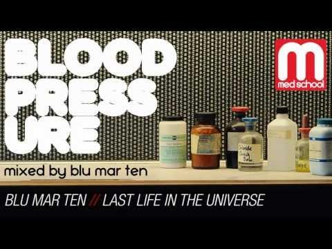 Blood pressure dj mix by blu mar ten