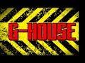 G HOUSE Mix 10 Aug 2018 mp3
