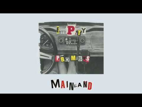 Mainland - Empty Promises [Official Audio]