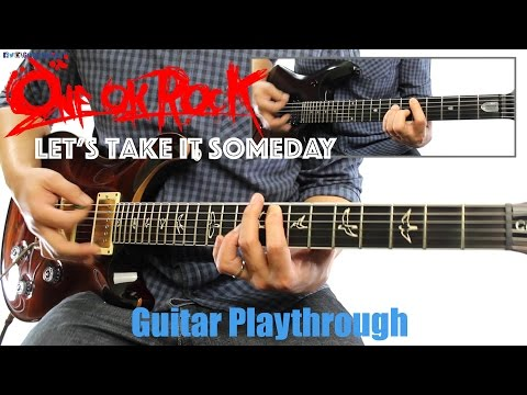 ONE OK ROCK - Let's Take It Someday (Guitar Playthrough Cover By Guitar Junkie TV) HD