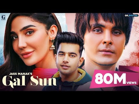 Gal Sun : Jass Manak (Full Song) Jayy Randhawa | Rajat Nagpal | Shooter Releasing 21 February