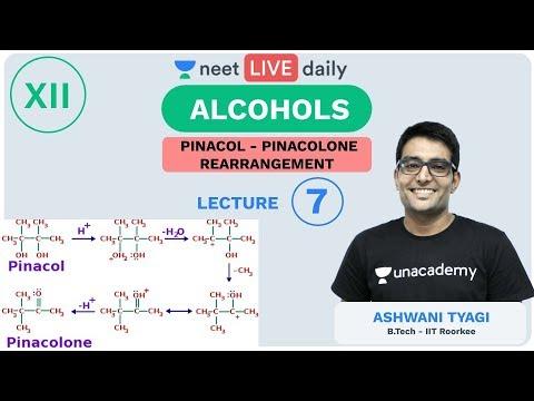 Alcohols - L 7 | Pinacol Rearrangement | Unacademy NEET | NEET LIVE DAILY | Chemistry | Ashwani Sir