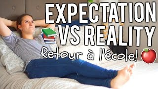 EXPECTATION VS REALITY | Back To School!