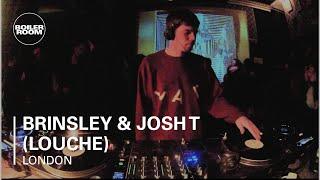 Brinsley & Josh T (Louche) Boiler Room DJ Set