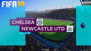 FIFA 19 - Chelsea vs. Newcastle United @ Stamford Bridge