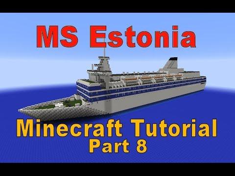 Minecraft! MS Estonia Tutorial part 8