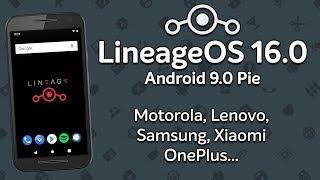 LineageOS 16.0 | Android 9.0 Pie | Motorola, Lenovo, Samsung, Xiaomi, OnePlus