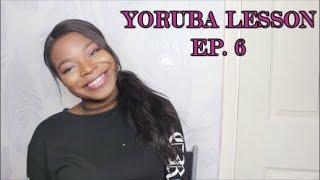 Yoruba Lessons Ep 6 Body Parts Part 2  Let39s Learn Yoruba