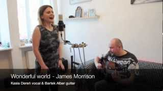Kasia Dereń - Wonderful World (James Morrison Cover) (Live Session)