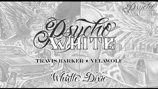 Travis Barker & Yelawolf - Whistle Dixie [LYRIC ]