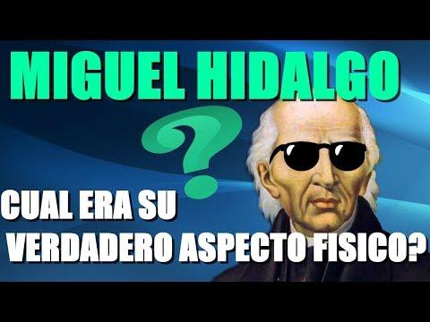 Miguel Hidalgo. Cual era su verdadero aspecto físico?