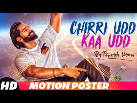 Motion Poster | Chirri Udd Kaa Udd | Parmish Verma | Releasing on 25th August 18 | Speed Records
