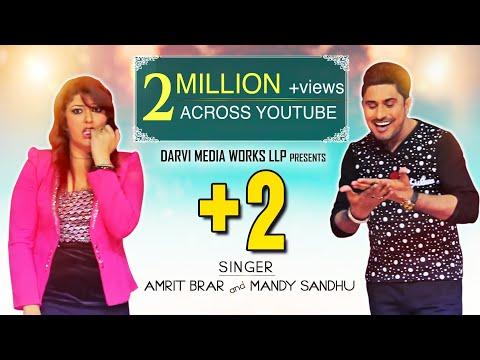 AMRIT BRAR - MANDY SANDHU -  +2 (Official Video)