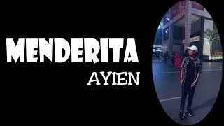 Download Lirik lagu menderita  by ayien Mp3