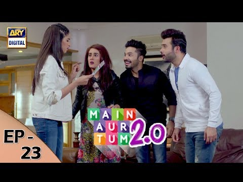 Main Aur Tum 2.0 - Episode 23 - 3rd Feb 2018 - ARY Digital Drama